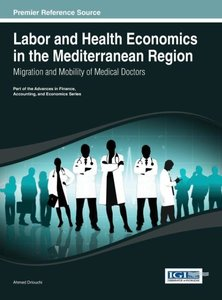 Labor and Health Economics in the Mediterranean Region: Migratio