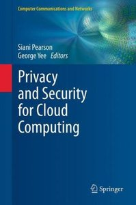 Privacy and Security for Cloud Computing
