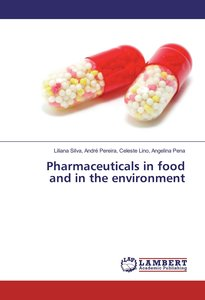 Pharmaceuticals in food and in the environment