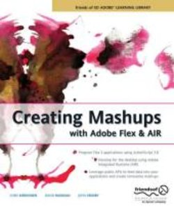Creating Mashups with Adobe Flex and AIR