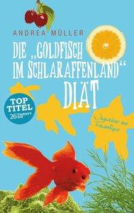 """Die \""""Goldfisch im Schlaraffenland\"""" Diät"""