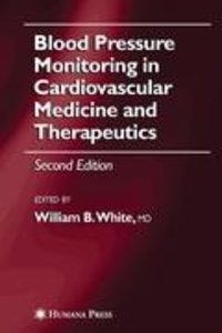 Blood Pressure Monitoring in Cardiovascular Medicine and Therape