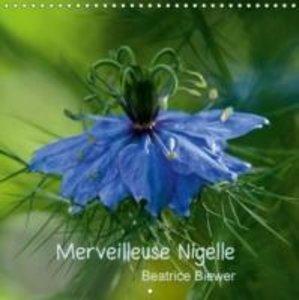 Merveilleuse Nigelle (Calendrier mural 2015 300 × 300 mm Square)