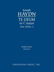 Te Deum in C Major, Hob. XXIIIC.2: Study Score
