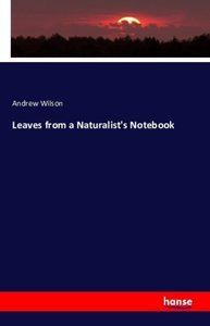 Leaves from a Naturalist\'s Notebook