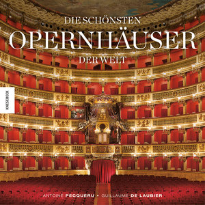 Die schönsten Opernhäuser der Welt