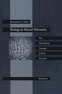 Biological Neural Networks: Hierarchical Concept of Brain Functi