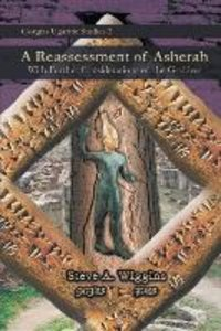 A Reassessment of Asherah