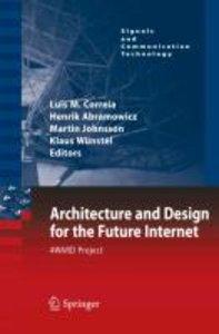 Architecture and Design for the Future Internet