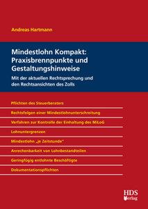 Mindestlohn Kompakt: Praxisbrennpunkte und Gestaltungshinweise