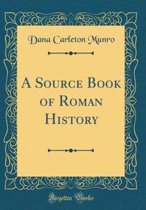 A Source Book of Roman History (Classic Reprint)