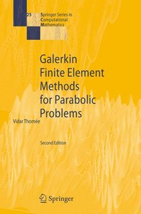 Galerkin Finite Element Methods for Parabolic Problems