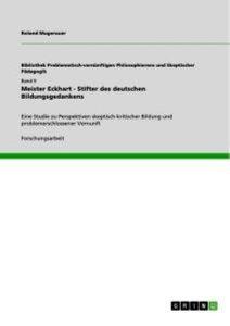 Meister Eckhart - Stifter des deutschen Bildungsgedankens