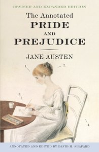 The Annotated Pride & Prejudice