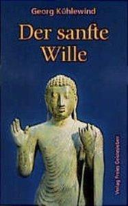Der sanfte Wille