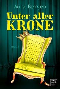 Unter aller Krone