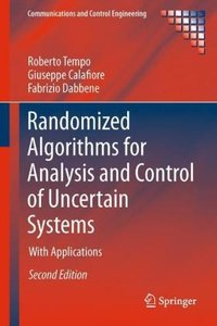 Randomized Algorithms for Analysis and Control of Uncertain Syst