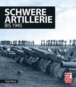 Schwere Artillerie