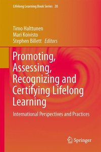 Promoting, Assessing, Recognizing and Certifying Lifelong Learni