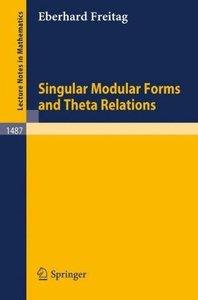 Singular Modular Forms and Theta Relations
