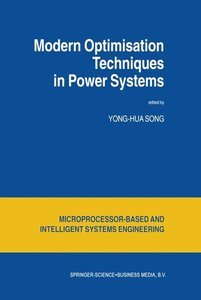 Modern Optimisation Techniques in Power Systems