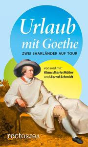 Urlaub mit Goethe