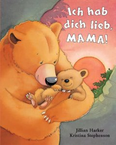 Ich hab Dich lieb Mama