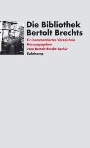 Die Bibliothek Bertolt Brechts
