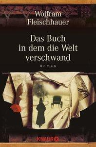 Das Buch, in dem die Welt verschwand