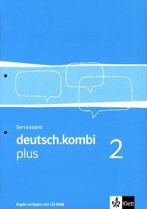 deutsch.kombi plus 2. Serviceband 6. Klasse. Sprach- und Lesebuc