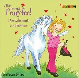 Hier kommt Ponyfee 03. Das Geheimnis am Perlensee. CD