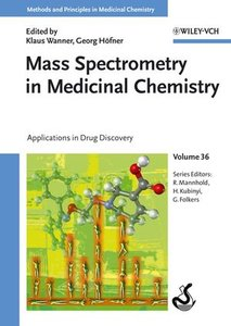 Mass Spectrometry in Medicinal Chemistry
