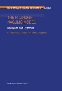 The FitzHugh-Nagumo Model