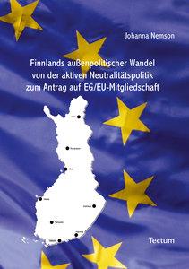 Finnlands außenpolitischer Wandel von der aktiven Neutralitätspo