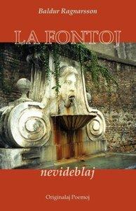 La Fontoj Nevideblaj (Originalaj Poemoj En Esperanto)