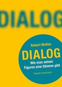 DIALOG. Wie man seinen Figuren eine Stimme gibt