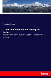 A Contribution to the Herpetology of Arabia