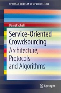 Service-Oriented Crowdsourcing