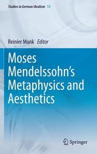 Moses Mendelssohn's Metaphysics and Aesthetics