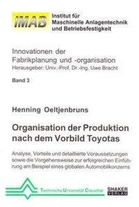 Organisation der Produktion nach dem Vorbild Toyotas