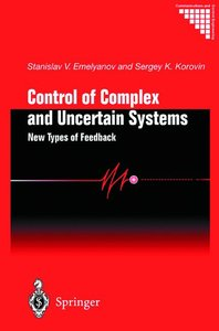 Control of Complex and Uncertain Systems