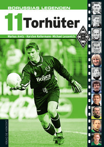 Borussias Legenden: 11 Torhüter