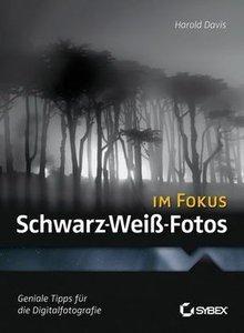 Schwarz-Weiß-Fotos im Fokus