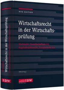 WPH Edition: Wirtschaftsrecht in der Wirtschaftsprüfung
