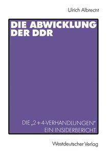 Die Abwicklung der DDR