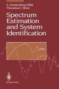 Spectrum Estimation and System Identification
