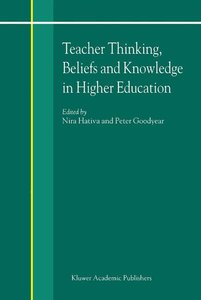 Teacher Thinking, Beliefs and Knowledge in Higher Education