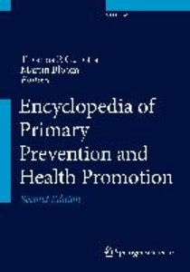 Encyclopedia of Primary Prevention and Health Promotion. 4 Bände