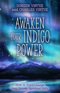 Awaken Your Indigo Power