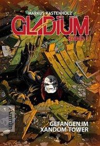 Gladium - Gefangen im Xandom-Tower